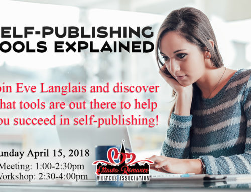 April 2018 Workshop: Self-Publishing Tools Explained